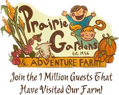 Prairie Gardens and Adventure Farm