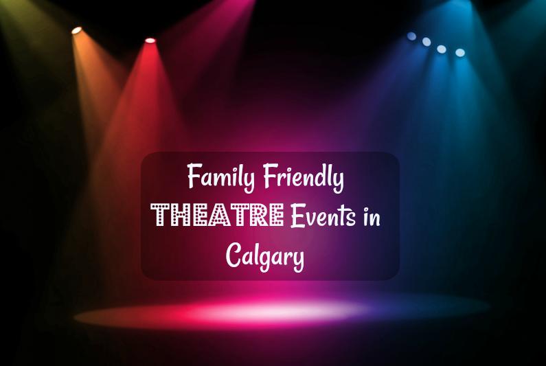 Theaterveranstaltungen (Familienspaß Calgary)