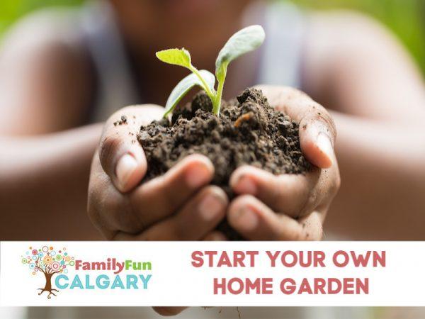 Home Garden (Family Fun Calgary)