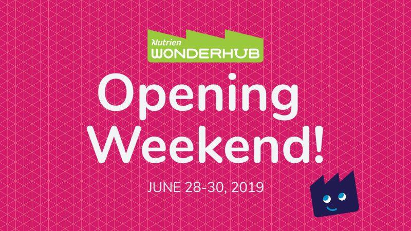Nutrien Wonderhub Opening Weekend